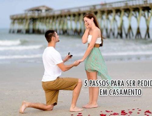 5 Passos para Você ser pedida em Casamento!