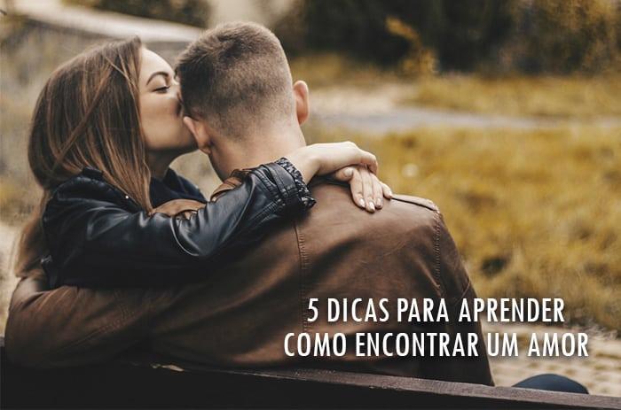 5 Dicas para aprender Como Encontrar um Amor