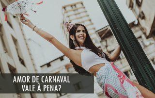 amor-de-carnaval-vale-a-pena-autoridade-feminina