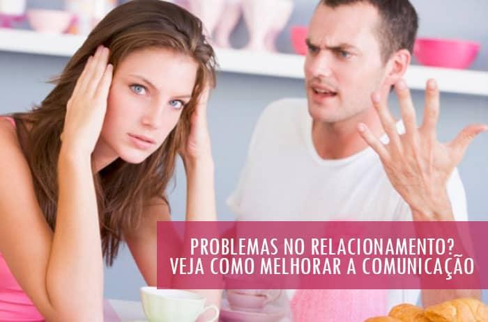 Problemas no Relacionamento? Comunicação Resolve!