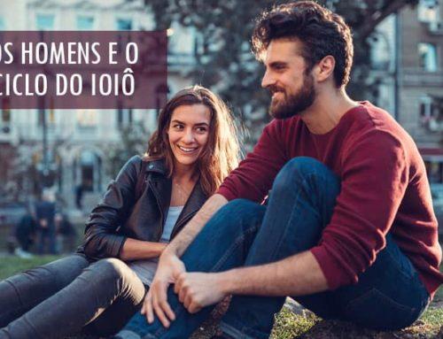 Ciclo do Ioiô: Por que o Homem some quando está tudo bem?
